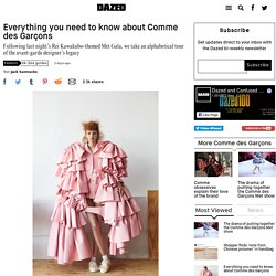 Everything you need to know about Comme des Garçons