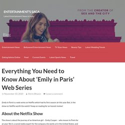 Everything You Need to Know About 'Emily in Paris' Web Series