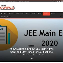 Know Everything About JEE Main Admit Card, and Stay Tuned for Notifications