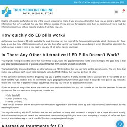 Everything That You Need to Know About ED Pills - True Med Online