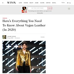 Here's Everything You Need To Know About Vegan Leather (In 2020)
