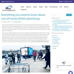 Everything you need to know about out-of-home (OOH) advertising - CantMiss