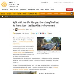 Q&A with Jennifer Morgan: Everything You Need to Know About the New Climate Agreement
