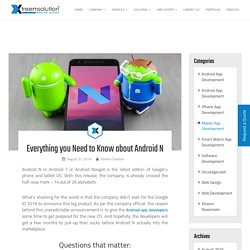 Everything you Need to Know about Android N - Xtreem Solution