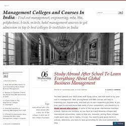 Study Abroad After School To Learn Everything About Global Business Management
