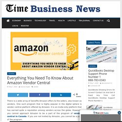 Everything You Need To Know About Amazon Vendor Central - TIME BUSINESS NEWS