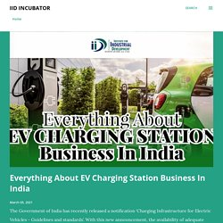 Everything About EV Charging Station Business In India
