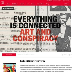Everything Is Connected: Art and Conspiracy