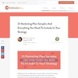 21 Marketing Plan Samples And Everything You Need To Include In Your Strategy - CoSchedule Blog