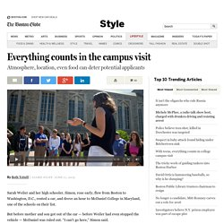 With teens, everything counts in college campus visit - Style