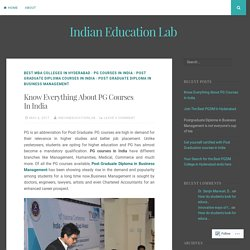 Know Everything About PG Courses In India – Indian Education Lab