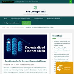 Everything you need to know about Decentralized Finance