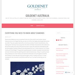 Everything You Need to Know About Diamonds – GoldeNet Australia