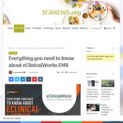 Everything you need to know about eClinicalWorks EMR