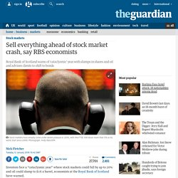 Sell everything ahead of stock market crash, say RBS economists