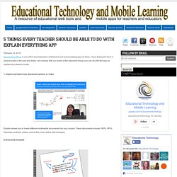 Educational Technology and Mobile Learning: 5 Things Every Teacher Should Be Able to Do with Explain Everything App