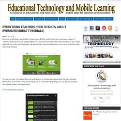Everything Teachers Need to Know about Evernote (Great Tutorials)