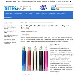 Everything You Need to Know about Electronic Cigarette Batteries