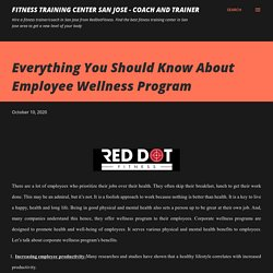 Everything You Should Know About Employee Wellness Program