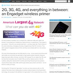 2G, 3G, 4G, and everything in between: an Engadget wireless primer