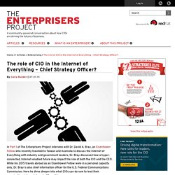 The role of CIO in the Internet of Everything – Chief Strategy Officer?