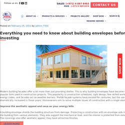 Everything you need to know about building envelopes before investing - TSSC - Technical Supplies and Services Co LLC