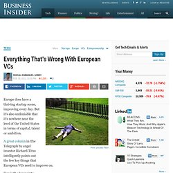 Everything That's Wrong With European VCs