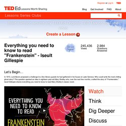 "Everything you need to know to read ""Frankenstein"" - Iseult Gillespie"