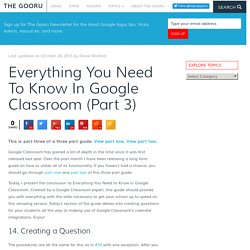 Everything You Need To Know In Google Classroom (Part 3)