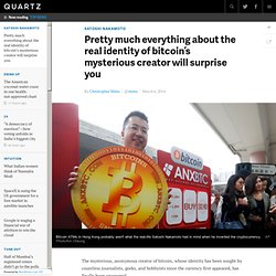 Pretty much everything about the real identity of bitcoin's mysterious creator will surprise you