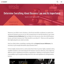 Determine Everything About Business Law and Its Importance
