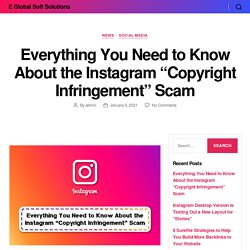 """Everything You Need to Know About the Instagram """"Copyright Infringement"""" Scam"""