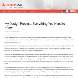 My Design Process: Everything You Need to Know