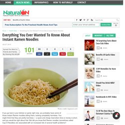 Everything You Ever Wanted To Know About Instant Ramen Noodles