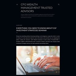 Everything you need to know about CGF Investment strategies seminar