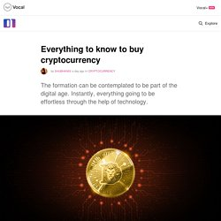 Everything to know to buy cryptocurrency