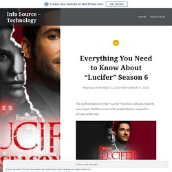 """Everything You Need to Know About """"Lucifer"""" Season 6 – Info Source – Technology"""