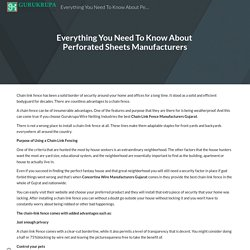Everything You Need To Know About Perforated Sheets Manufacturers