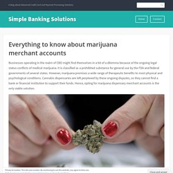 Everything to know about marijuana merchant accounts