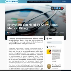 Everything You Need To Know About Medical Billing