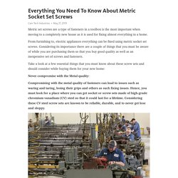 Everything You Need To Know About Metric Socket Set Screws