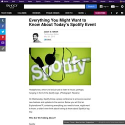 Everything You Might Want to Know About Today's Spotify Event