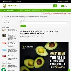 Key pointers of Avocado Fruit
