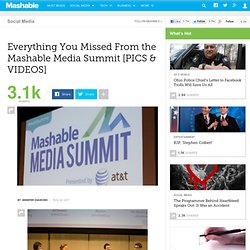 Everything You Missed From the Mashable Media Summit [PICS & VIDEOS]