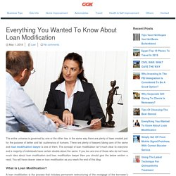 Everything You Wanted To Know About Loan Modification