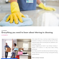 Everything you need to know about Moving-in cleaning