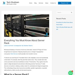 Everything You Must Know About Server Rack