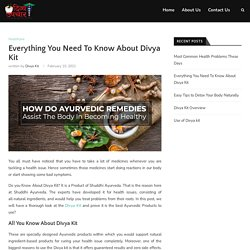 Everything You Need To Know About Divya Kit