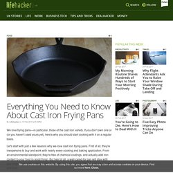 Everything You Need to Know About Cast Iron Frying Pans