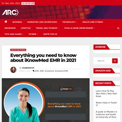 Everything you need to know about iKnowMed EMR in 2021